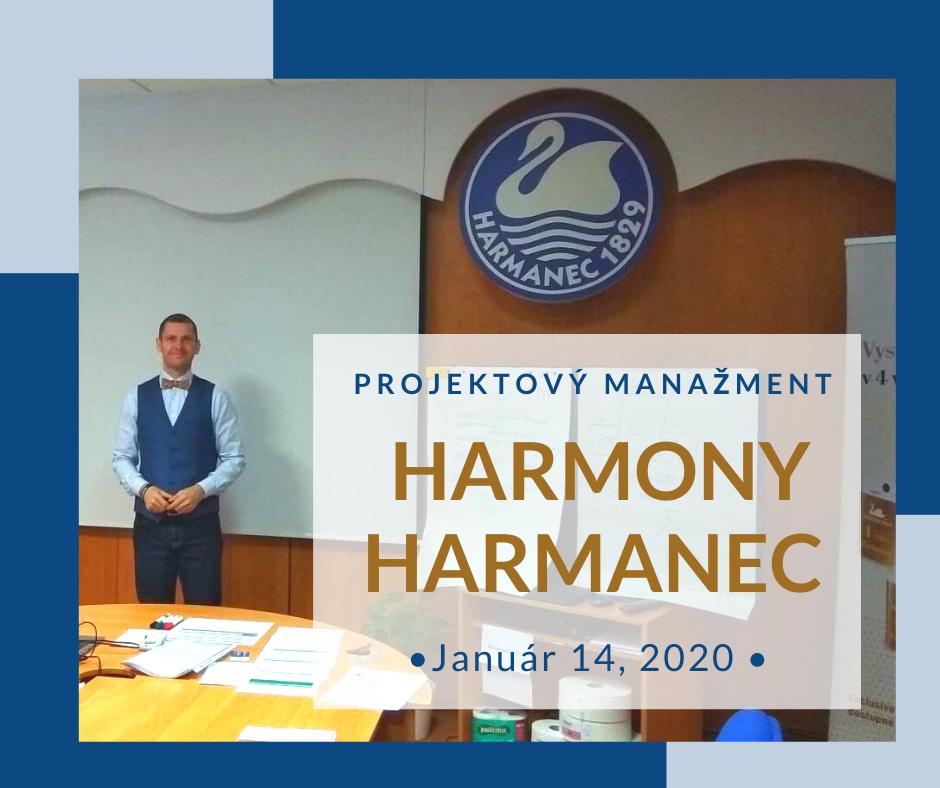 Projektový manažment v Harmanci