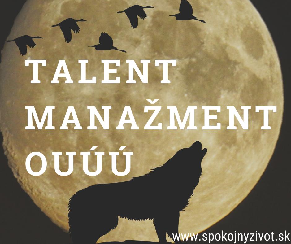 Talent manažment – OUÚÚ